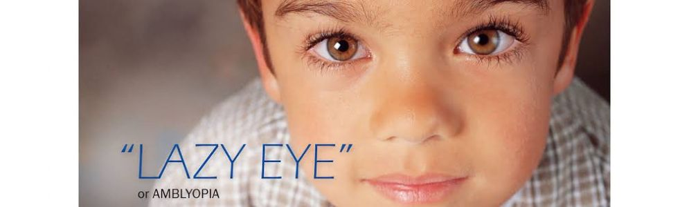 What is Lazy Eye (Amblyopia)?