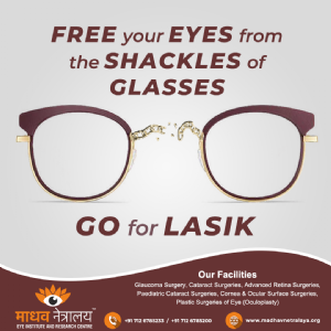 Are you tired of Glasses? Go For LASIK